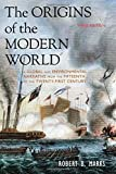 img - for The Origins of the Modern World: A Global and Environmental Narrative from the Fifteenth to the Twenty-First Century (World Social Change) 3rd edition by Marks, Robert B. (2015) Paperback book / textbook / text book