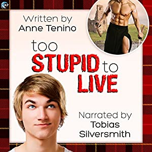 Too Stupid to Live Audiobook