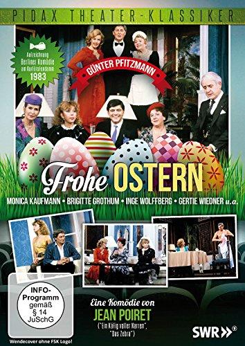 Frohe Ostern / Erfolgreiche Komödie mit Günter Pfitzmann (Pidax Theater-Klassiker)