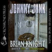 Johnny Junk | [Brian Knight]