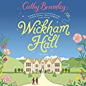 Wickham Hall Audiobook by Cathy Bramley Narrated by Colleen Prendergast