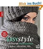 Easy style: Stricken f�r Einsteigerinnen: Modelle - Strickschule - Tipps