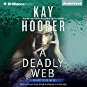A Deadly Web: Bishop Files, Book 2 Audiobook by Kay Hooper Narrated by Joyce Bean