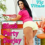 Block Party Deejay | Vic Vitale