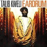Ear Drum ~ Talib Kweli
