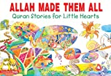 Allah Made Them All (Goodword) (English Edition)