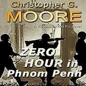 Zero Hour in Phonm Penh | [Christopher G. Moore]