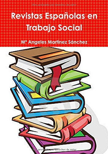 Revistas Españolas en Trabajo Social