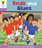 Roderick Hunt Oxford Reading Tree: Level 1+: First Sentences: Reds and Blues