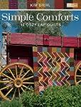Simple Comforts: 12 Cozy Lap Quilts