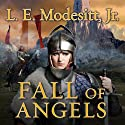 Fall of Angels: Saga of Recluce, Book 6 Audiobook by L. E. Modesitt, Jr. Narrated by Kirby Heyborne