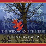 The Widow and the Tree | Sonny Brewer