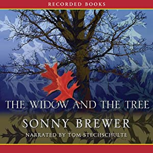 The Widow and the Tree | [Sonny Brewer]