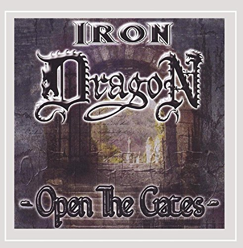 CD : IRON DRAGON - Open The Gates