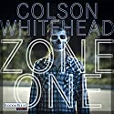 Zone One Audiobook by Colson Whitehead Narrated by David Nathan