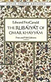Image of The Rubáyát of Omar Khayyám : First and Fifth Editions (Dover Thrift Editions)