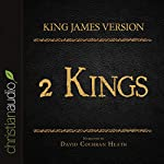 Holy Bible in Audio - King James Version: 2 Kings |  King James Version