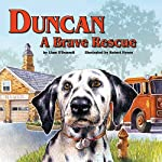 Duncan: A Brave Rescue | Liam O' Donnell
