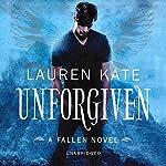 Unforgiven: Book 5 of the Fallen Series | Lauren Kate