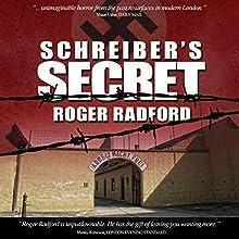 Schreiber's Secret (       UNABRIDGED) by Roger Radford Narrated by Nigel Patterson