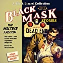 Black Mask 3: The Maltese Falcon - and Other Crime Fiction from the Legendary Magazine Audiobook by Otto Penzler (editor), Dashiell Hammett, Frederic Brown, William Cole Narrated by Jeff Gurner, Oliver Wyman, Pete Larkin
