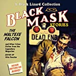 Black Mask 3: The Maltese Falcon - and Other Crime Fiction from the Legendary Magazine | Otto Penzler (editor),Dashiell Hammett,Frederic Brown,William Cole