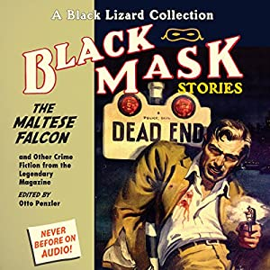 Black Mask 3: The Maltese Falcon - and Other Crime Fiction from the Legendary Magazine Audiobook