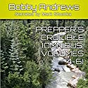 Prepper's Crucible Omnibus, Volumes 4-6: Preppers Crucible Omnibus, Book 2 Audiobook by Bobby Andrews Narrated by Mark Shumka