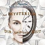 Das Mysterium von Dir und der Zeit |  Ramtha
