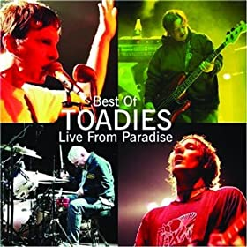Toadies - Best Of Toadies Live From Paradise Advance Sampler