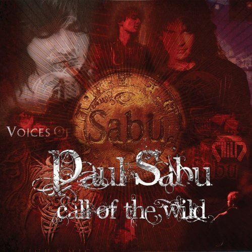Call of the Wild by Sabu