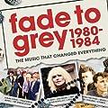 Fade To Grey 1980 - 1984 [Explicit] [+digital booklet]