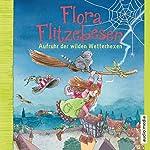 Aufruhr der wilden Wetterhexen (Flora Flitzebesen 2)   Melanie Manstein,Eleni Livanios