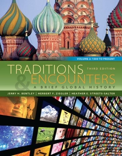 traditions and encounters Buy traditions and encounters, volume i 5th edition (9780077367947) by jerry  bentley for up to 90% off at textbookscom.