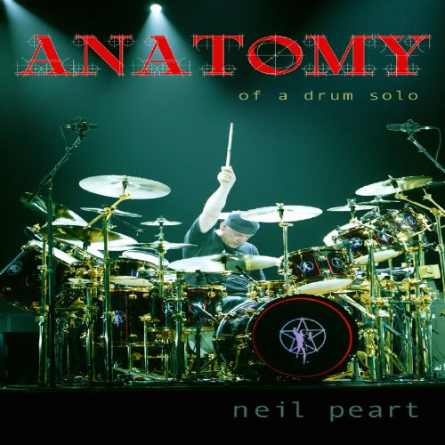 Neil Peart  Anatomy Of A Drum Solo [2 DVDs] Picture