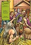 Julius Caesar (Saddleback's Illustrated Classics)