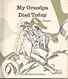 img - for My Grandpa Died Today book / textbook / text book