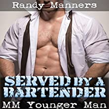 Served by a Bartender Audiobook by Randy Manners Narrated by Marcus M. Wilde