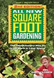 All New Square Foot Gardening, Second Edition: The Revolutionary Way to Grow More In Less Space by Bartholomew, Mel (2013) Paperback