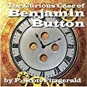 The Curious Case of Benjamin Button (       UNABRIDGED) by Francis Scott Fitzgerald Narrated by Shane Sody