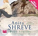 Anita Shreve Body Surfing (Unabridged Audiobook)