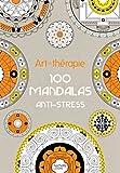 Art-thérapie : 100 mandalas anti-stress...