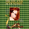 Highland Scoundrel (       UNABRIDGED) by Lois Greiman Narrated by Gemma Johansson