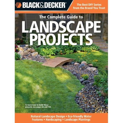 Download black decker the complete guide to landscape for Eco friendly landscape design