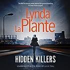 Hidden Killers Audiobook by Lynda La Plante Narrated by Julie Teal