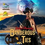 Dangerous Ties | Debra Parmley