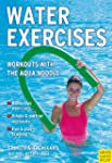 Water Exercises: Workouts with the Aq...
