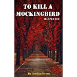 To Kill a Mockingbird: (Harperperennial Modern Classics) by Harper Lee | Chapter Compilation