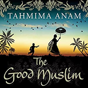 The Good Muslim Audiobook