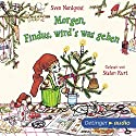 Morgen, Findus, wird's was geben (Pettersson und Findus) Audiobook by Sven Nordqvist Narrated by Stefan Kurt